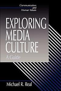 Exploring Media Culture
