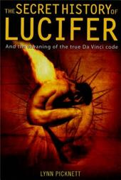 The Secret History of Lucifer (New Edition)