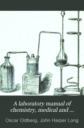 A Laboratory Manual of Chemistry, Medical and Pharmaceutical ...
