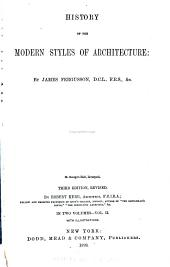 History of the Modern Styles of Architecture: Volume 2