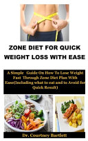 Zone Diet For Quick Weight Loss With Ease