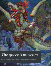 The queen's museum: and other fanciful tales