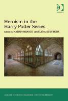 Heroism in the Harry Potter Series PDF