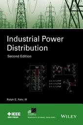 Industrial Power Distribution: Edition 2