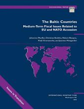 The Baltic Countries: Medium-Term Fiscal Issues Related to EU and NATO Accession