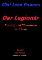 Der Legion  r   Einsatz und Showdown in China PDF