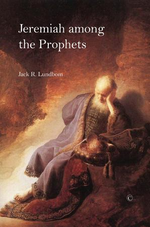 Jeremiah Among the Prophets PDF