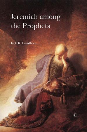 Jeremiah Among the Prophets PDF