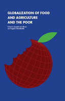 Globalization of Food, and Agriculture, and the Poor