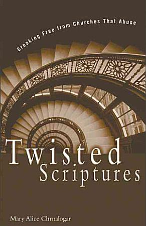 Twisted Scriptures PDF