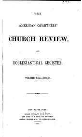The Church Review: Volume 13