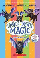 The Upside Down Magic Collection  Books 1 6  PDF