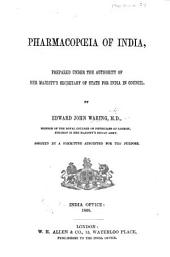 Pharmacopœia of India, prepared by Edward John Waring ... assisted by a Committee appointed for the purpose
