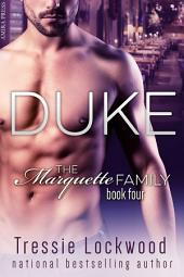 Duke: Interracial Romance - Four