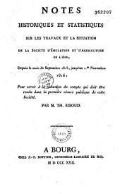 Notes historiques et statistiques sur les travaux et la situation de la Société d'émulation et d'agriculture de l'Ain depuis le mois de septembre 1813 jusqu'au 1er novembre 1816