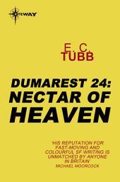 Nectar of Heaven: The Dumarest Saga, Book 24
