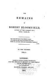 The Remains of Robert Bloomfield ...