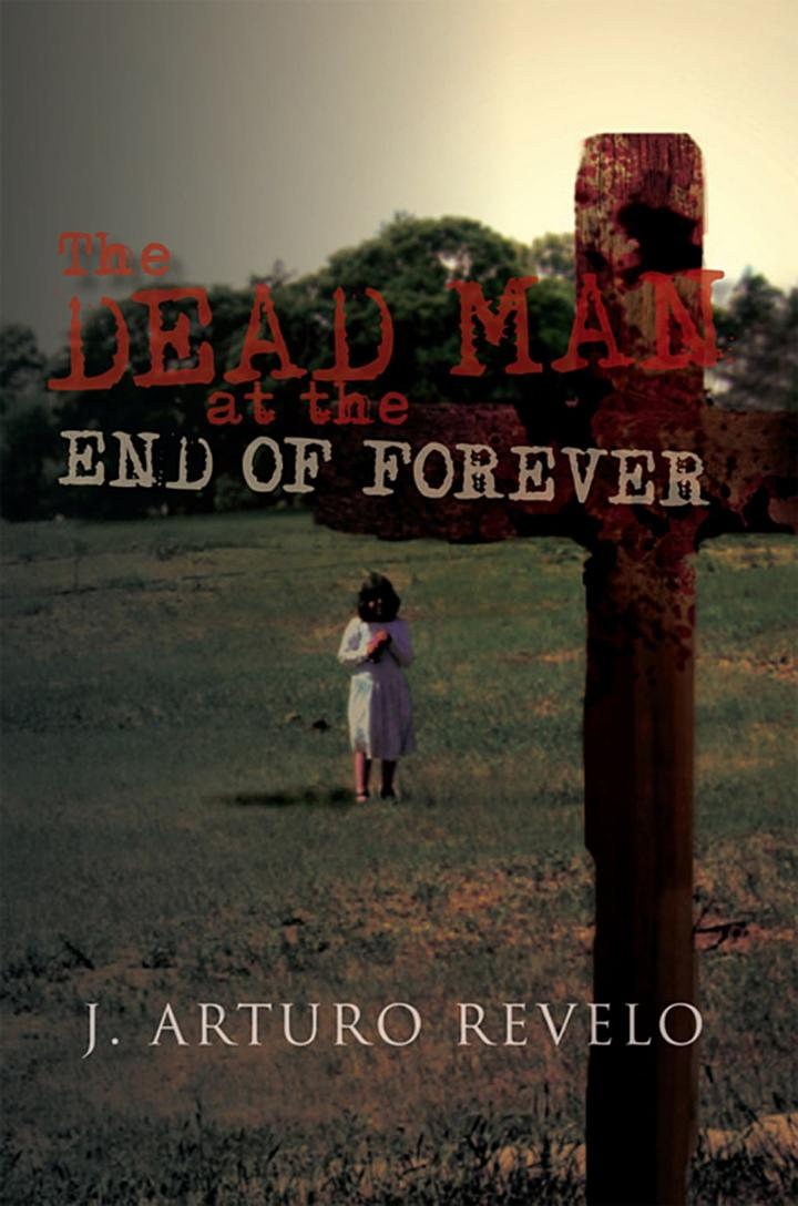 The Dead Man at the End of Forever