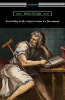 Enchiridion  with a Selection from the Discourses   Translated by George Long with an Introduction by T  W  Rolleston  Book