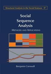 Social Sequence Analysis: Methods and Applications