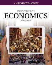 Essentials of Economics: Edition 8