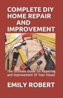 Complete DIY Home Repair and Improvement PDF