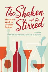 The Shaken And The Stirred Book PDF