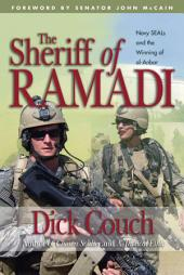 The Sheriff of Ramadi: Navy Seals and the Winning of Al-Anbar