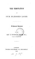 The temptation of our blessed Lord  A ser  of lectures PDF