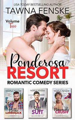 Ponderosa Resort Volume 2  Books 4 6 PDF
