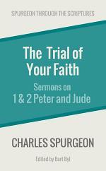 The Trial of Your Faith