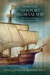 The World of the Newport Medieval Ship PDF