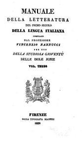 Manuale della letteratura del primo secolo della lingua Italiana: Volume 3