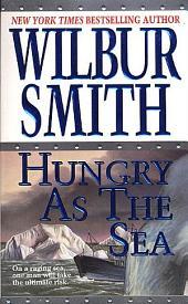 Hungry as the Sea : A Novel