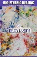 Bio Etheric Healing