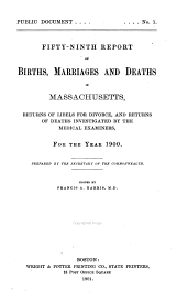 Annual Report on the Vital Statistics of Massachusetts: Births, Marriages, Divorces and Deaths..., Volume 59