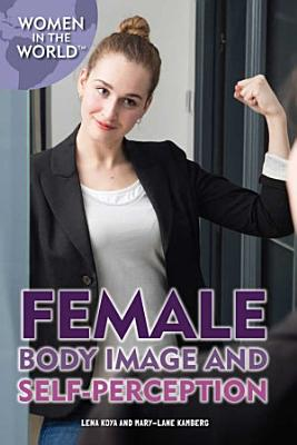 Female Body Image and Self Perception PDF