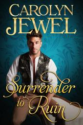 Surrender to Ruin: Sinclair Sisters Series
