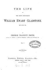 The life of ... William Ewart Gladstone. Popular ed