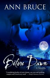 Before Dawn: The Hunters Book 1