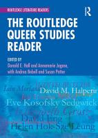 The Routledge Queer Studies Reader PDF
