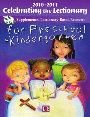 Celebrating the Lectionary for Preschool Kindergarten 2010 2011 PDF