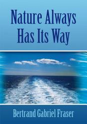 Nature Always Has Its Way Book PDF