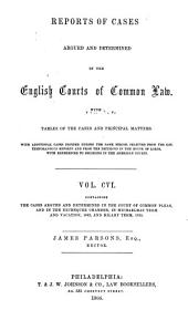 Cases Argued and Determined in the Court of Common Pleas and in the Exchequer Chamber: From 1856 ... [to 1865], Volume 13