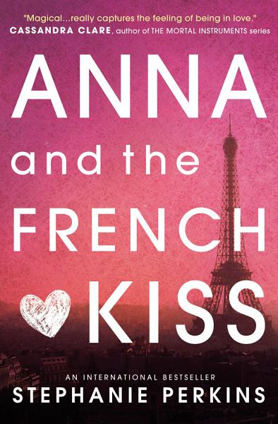 Download Anna and the French Kiss Book