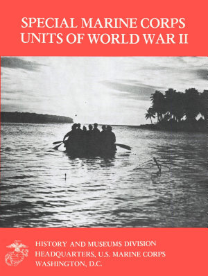 Special Marine Corps Units Of World War II  Illustrated Edition  PDF