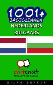 1001+ Basiszinnen Nederlands - Bulgaars