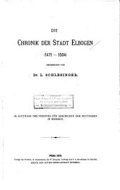 Die Chronik Der Stadt Elbogen, 1471-1504 [vierzehnhundert Einundsiebzig - Fünfzehnhundert Vier]: Volume 25