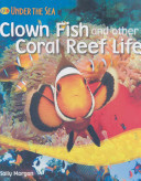 Clown Fish and Other Coral Reef Life PDF