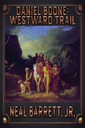 Daniel Boone: Westward Trail
